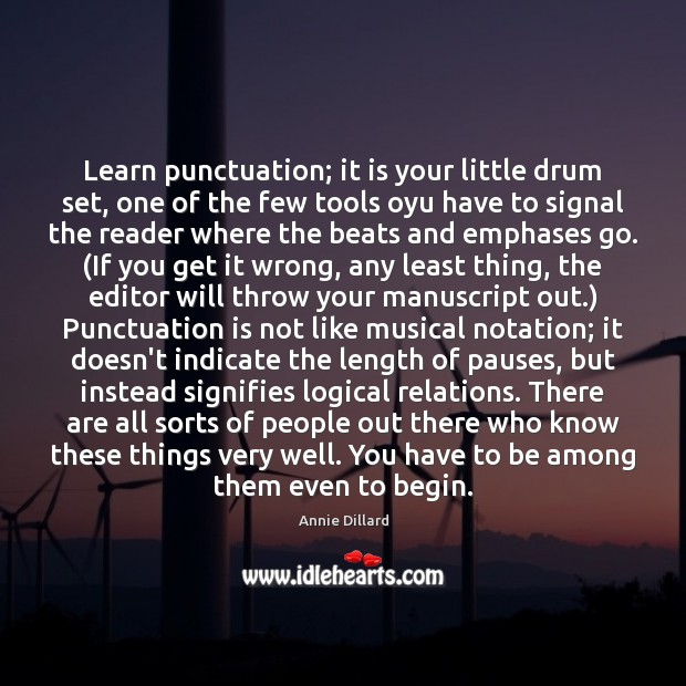 Image, Learn punctuation; it is your little drum set, one of the few