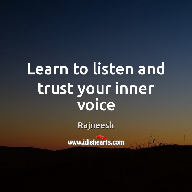 Image, Learn to listen and trust your inner voice