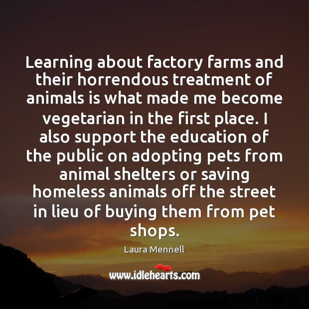 Image, Learning about factory farms and their horrendous treatment of animals is what