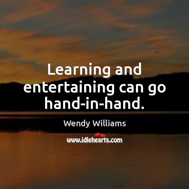 Learning and entertaining can go hand-in-hand. Image