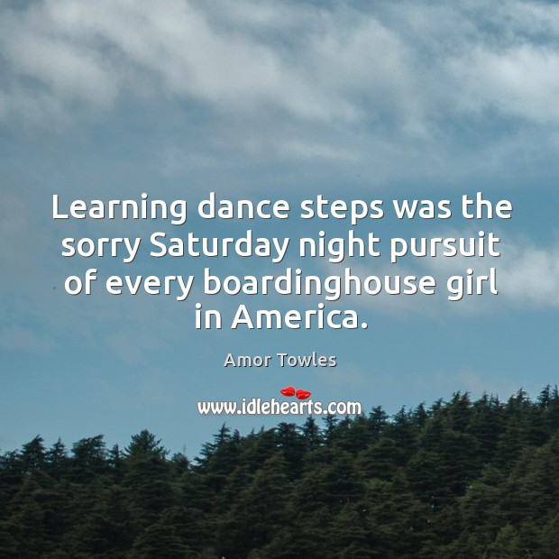 Image, Learning dance steps was the sorry Saturday night pursuit of every boardinghouse