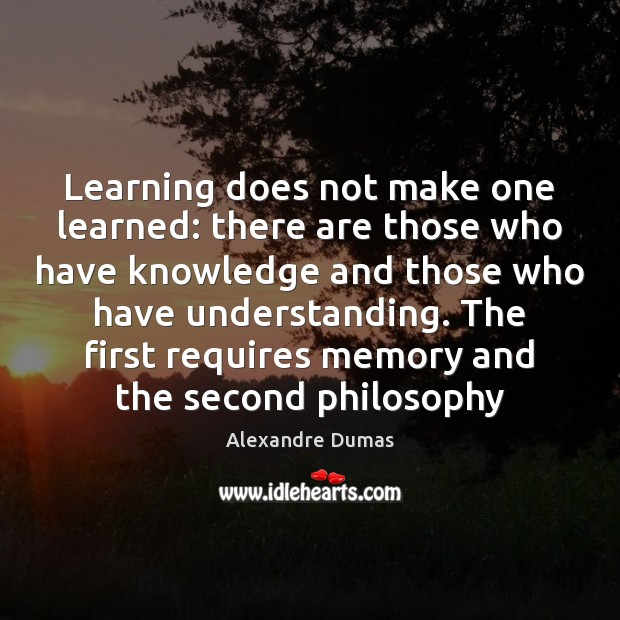 Image, Learning does not make one learned: there are those who have knowledge