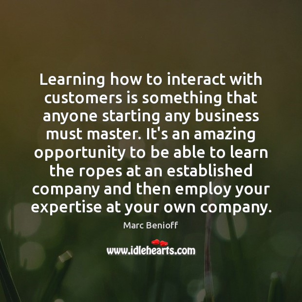 Image, Learning how to interact with customers is something that anyone starting any