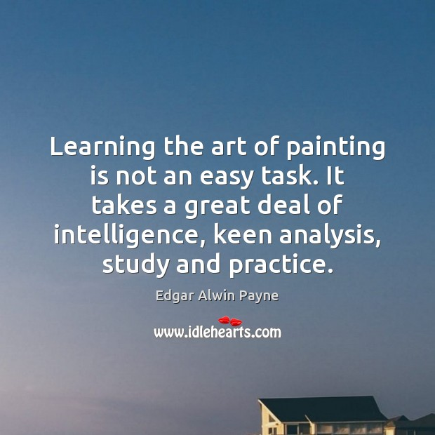 Learning the art of painting is not an easy task. It takes Image