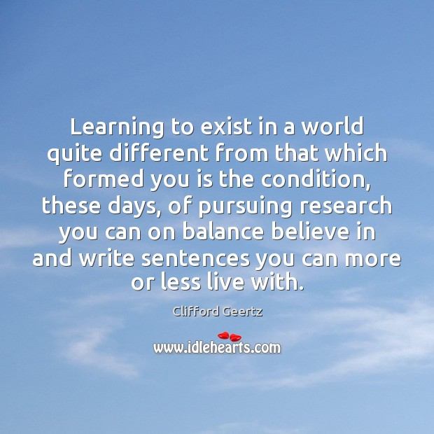 Learning to exist in a world quite different from that which formed Image