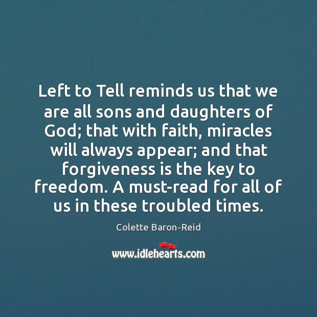 Left to Tell reminds us that we are all sons and daughters Forgive Quotes Image