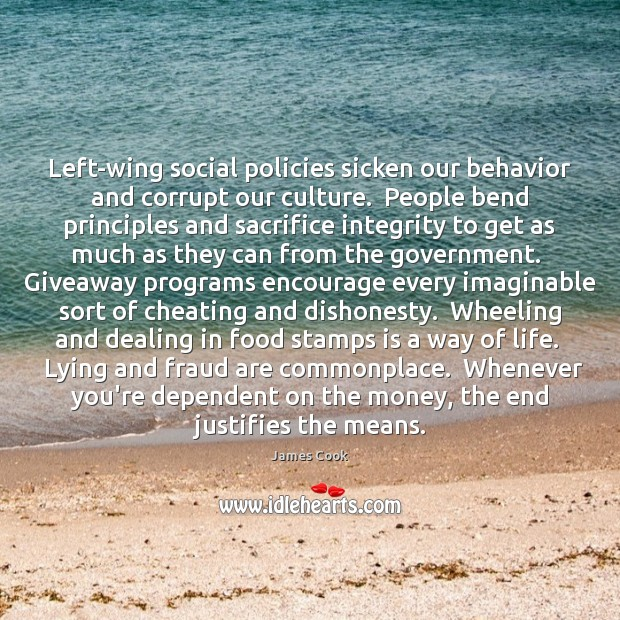 Left-wing social policies sicken our behavior and corrupt our culture.  People bend Image