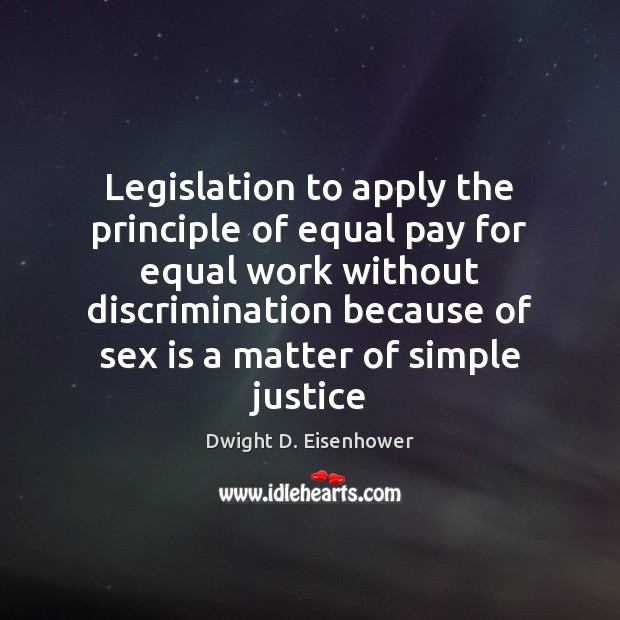 Image, Legislation to apply the principle of equal pay for equal work without