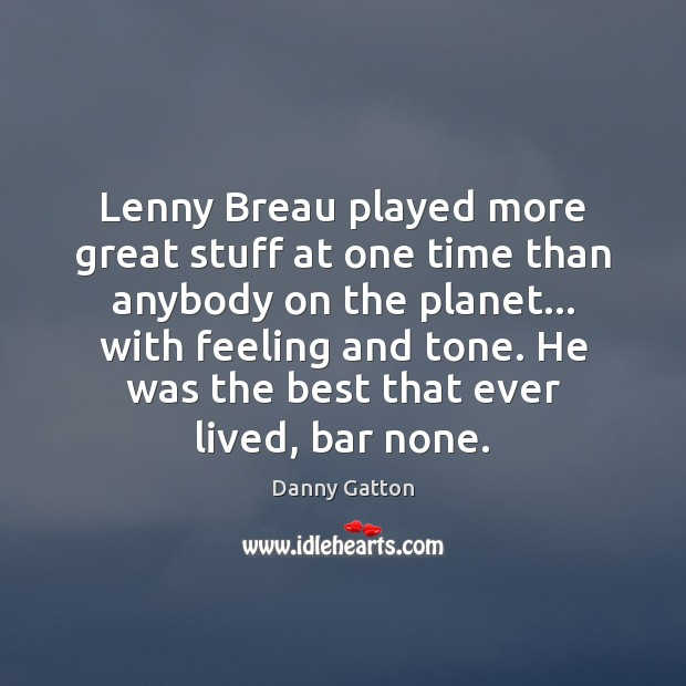 Lenny Breau played more great stuff at one time than anybody on Image