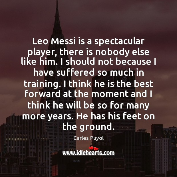 Image, Leo Messi is a spectacular player, there is nobody else like him.