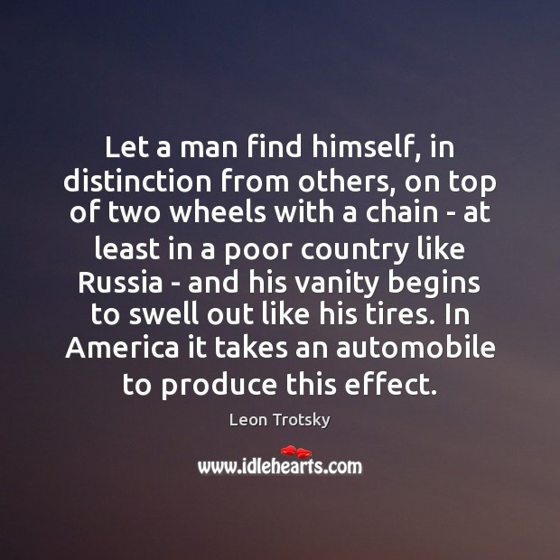 Let a man find himself, in distinction from others, on top of