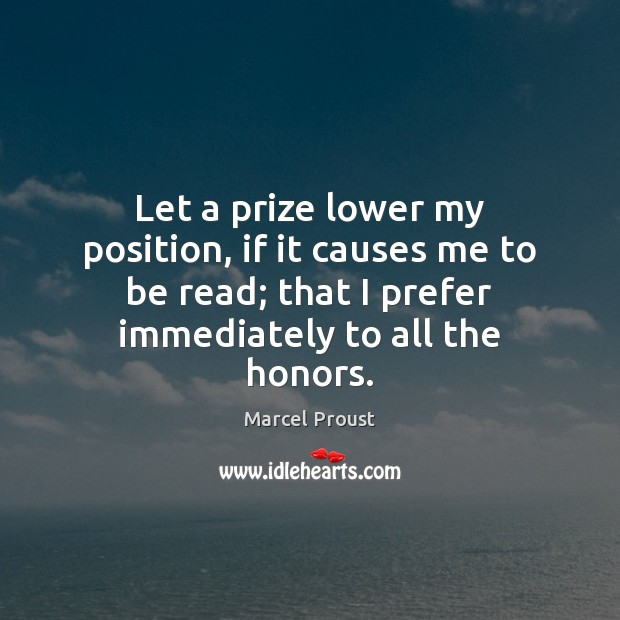 Image, Let a prize lower my position, if it causes me to be