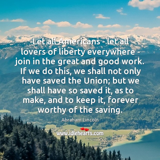 Image, Let all Americans – let all lovers of liberty everywhere – join