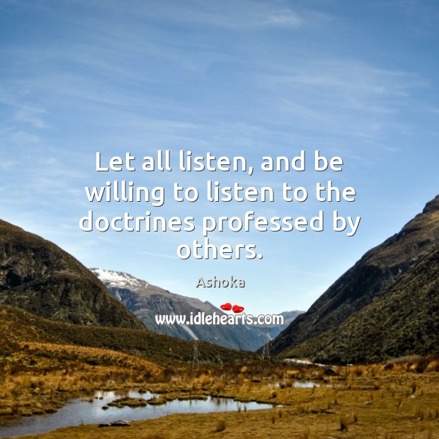Image, Let all listen, and be willing to listen to the doctrines professed by others.