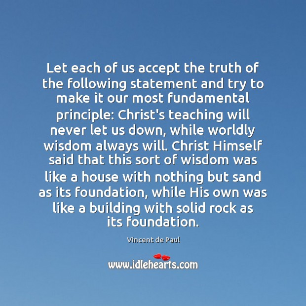 Image, Let each of us accept the truth of the following statement and