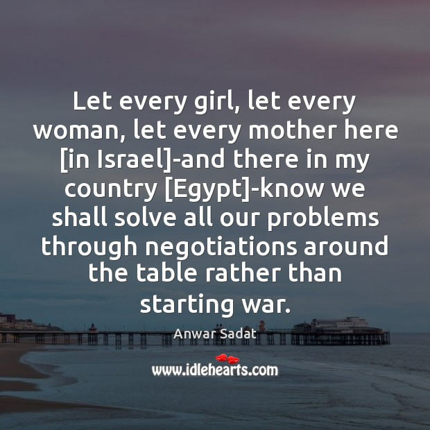 Image, Let every girl, let every woman, let every mother here [in Israel]