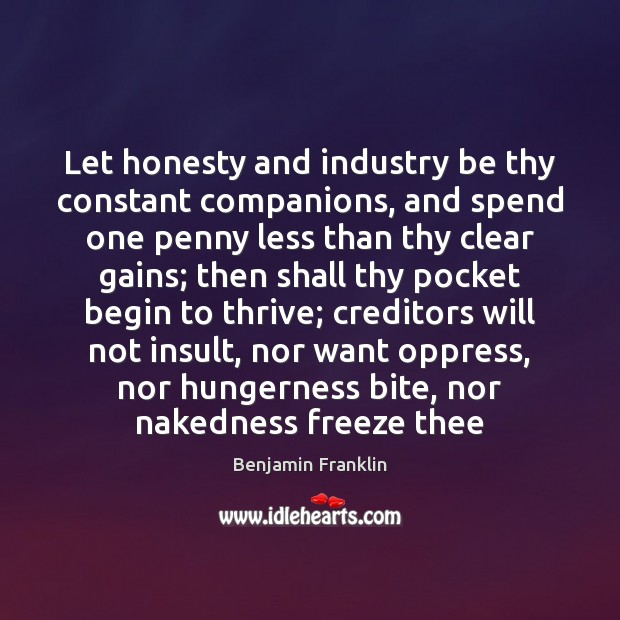 Image, Let honesty and industry be thy constant companions, and spend one penny