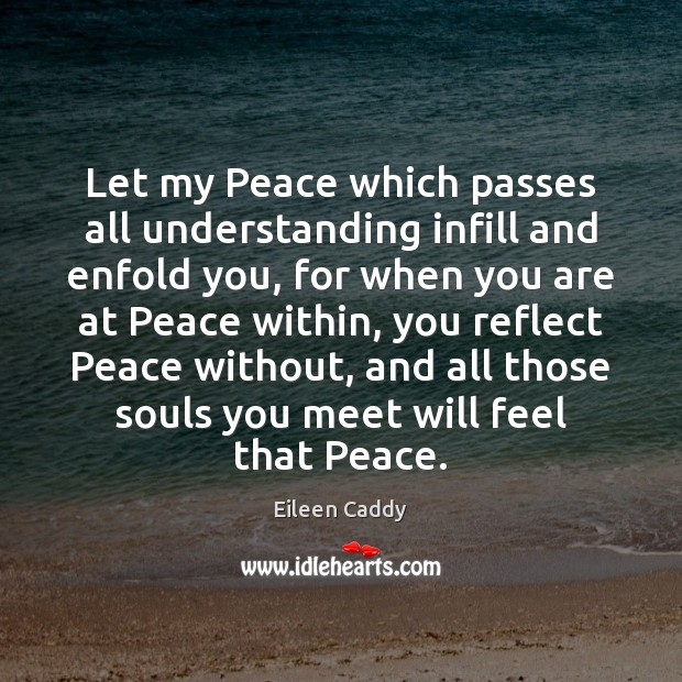 Image, Let my Peace which passes all understanding infill and enfold you, for