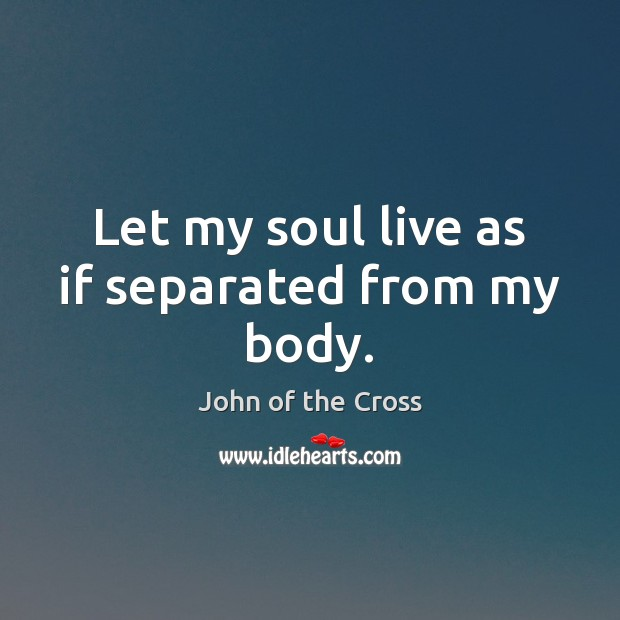 Picture Quote by John of the Cross