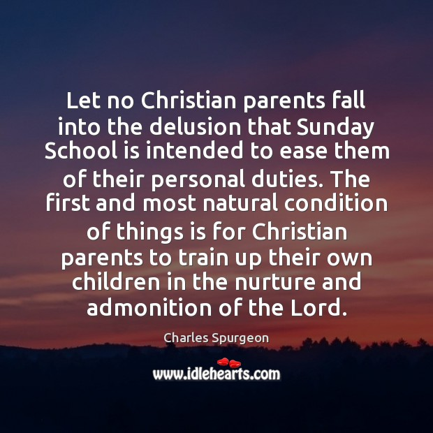 Image, Let no Christian parents fall into the delusion that Sunday School is