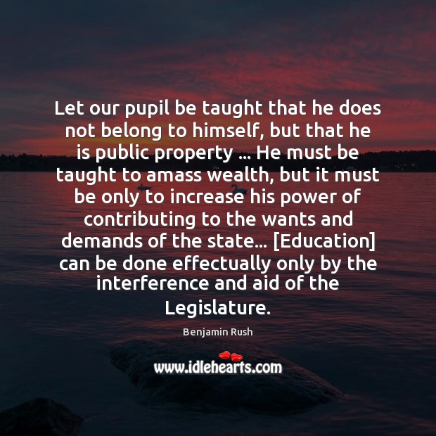 Let our pupil be taught that he does not belong to himself, Image