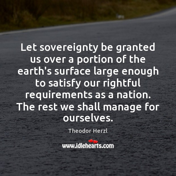 Image, Let sovereignty be granted us over a portion of the earth's surface