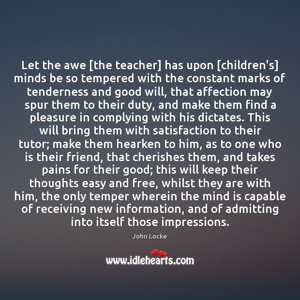 Image, Let the awe [the teacher] has upon [children's] minds be so tempered