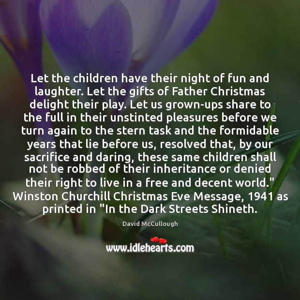 Let the children have their night of fun and laughter. Let the Image