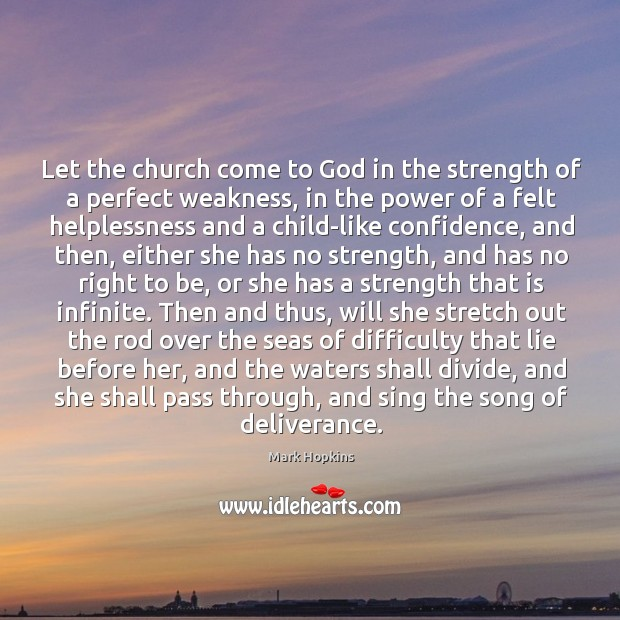 Let the church come to God in the strength of a perfect Image