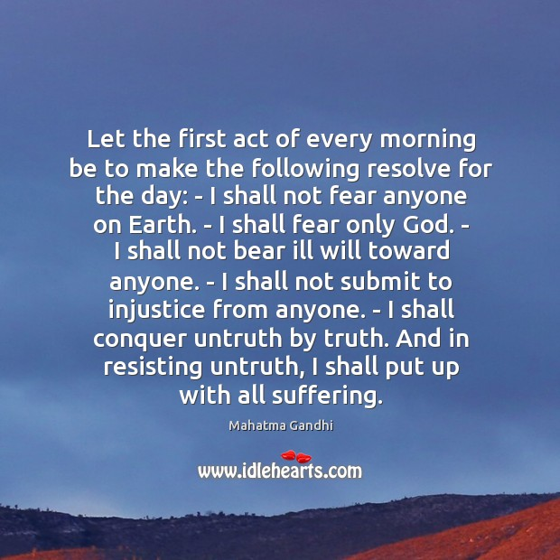 Let the first act of every morning be to make the following Image