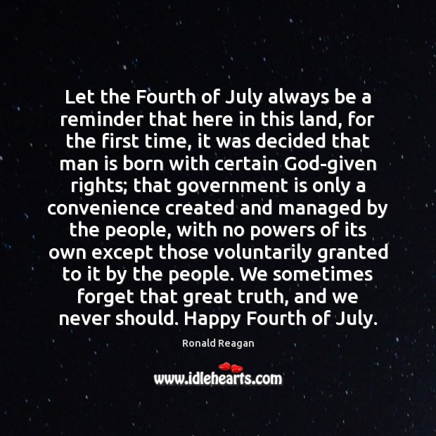 Image, Let the Fourth of July always be a reminder that here in