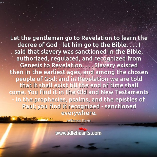 Let the gentleman go to Revelation to learn the decree of God Image