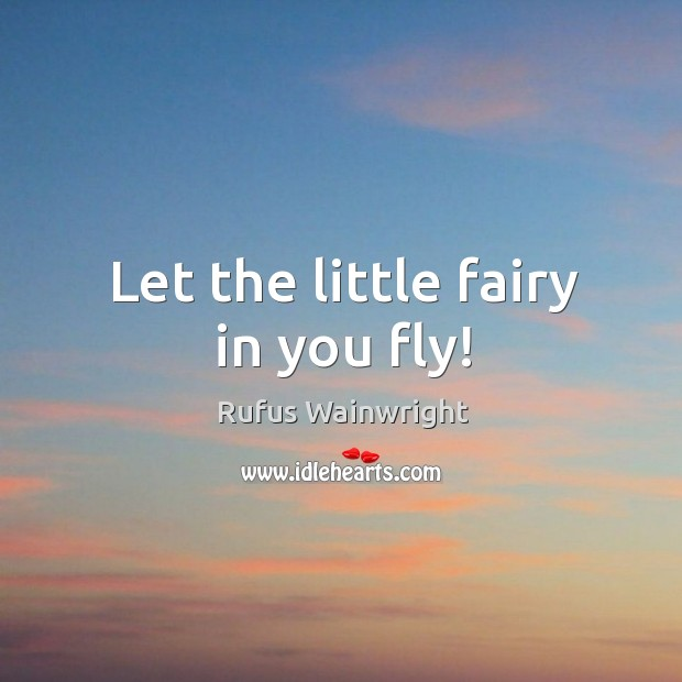 Let the little fairy in you fly! Image