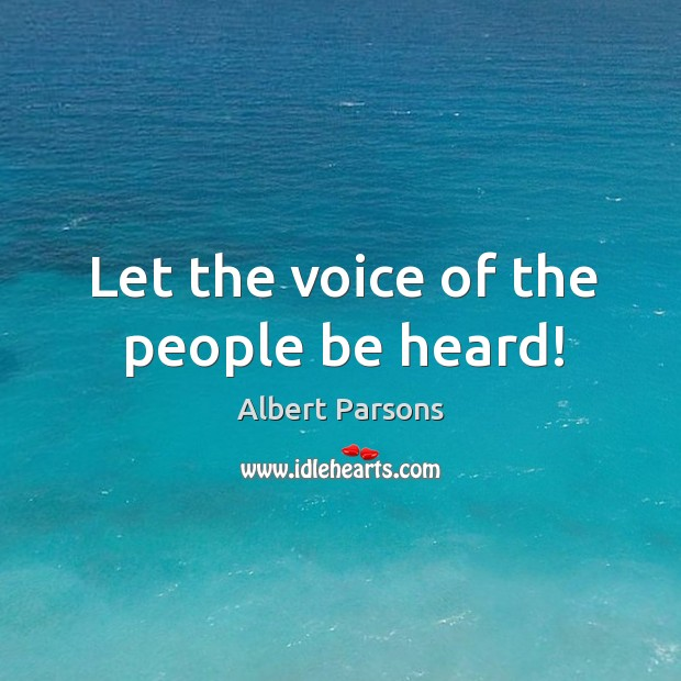 Let the voice of the people be heard! Image