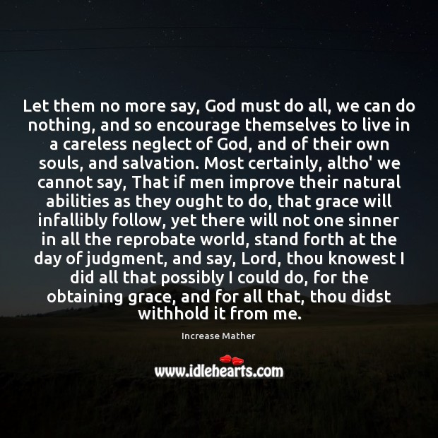 Let them no more say, God must do all, we can do Image