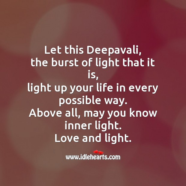 Let this deepavali, the burst of light that it is Diwali Messages Image