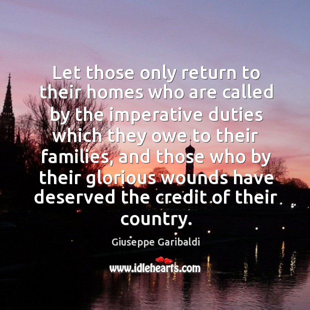 Let those only return to their homes who are called by the imperative duties which they Image