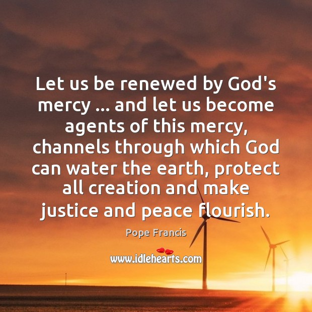 Let us be renewed by God's mercy … and let us become agents Image