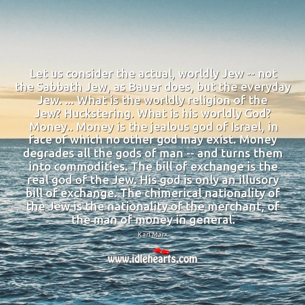 Image, Let us consider the actual, worldly Jew — not the Sabbath Jew,