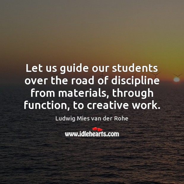 Let us guide our students over the road of discipline from materials, Image