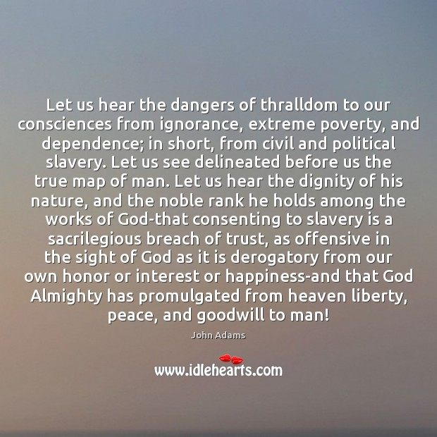 Let us hear the dangers of thralldom to our consciences from ignorance, Image