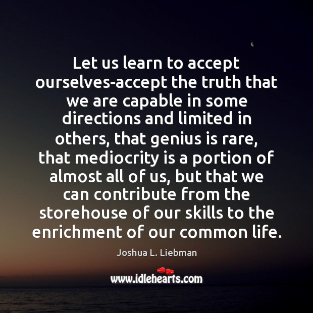Image, Let us learn to accept ourselves-accept the truth that we are capable