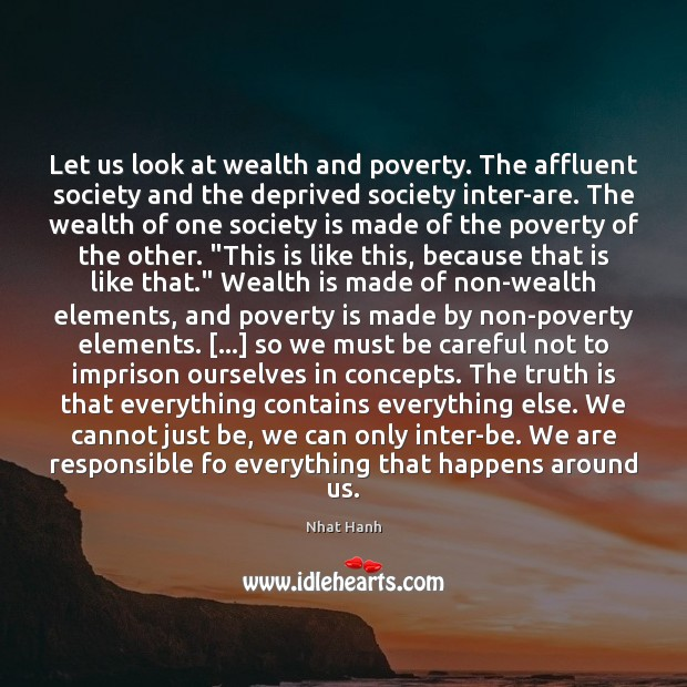Image, Let us look at wealth and poverty. The affluent society and the