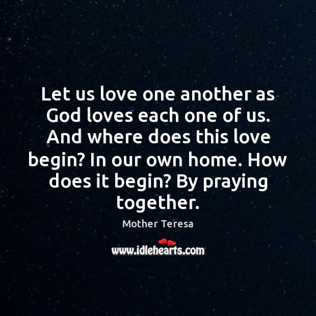 Image, Let us love one another as God loves each one of us.