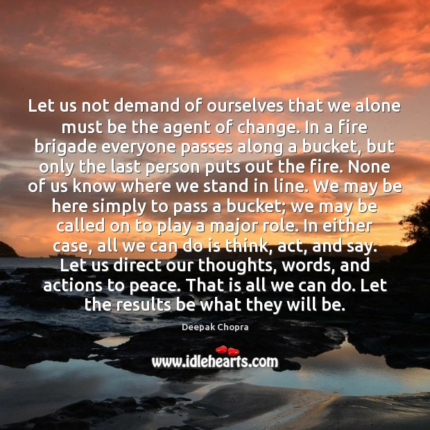 Image, Let us not demand of ourselves that we alone must be the