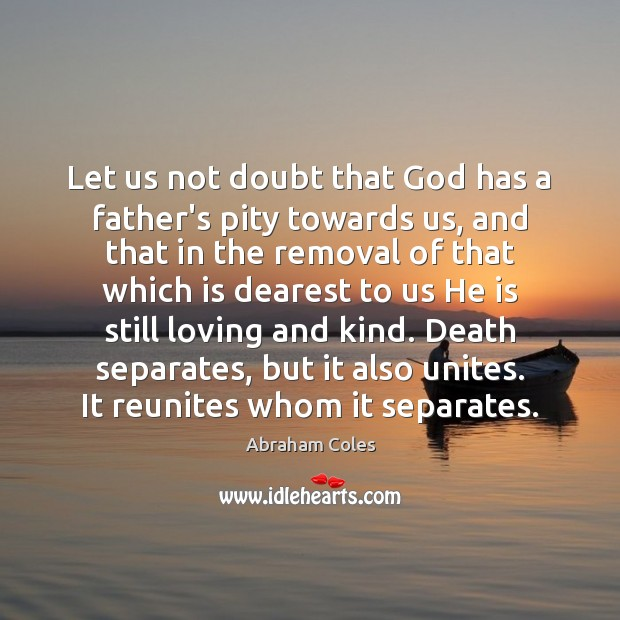 Image, Let us not doubt that God has a father's pity towards us,
