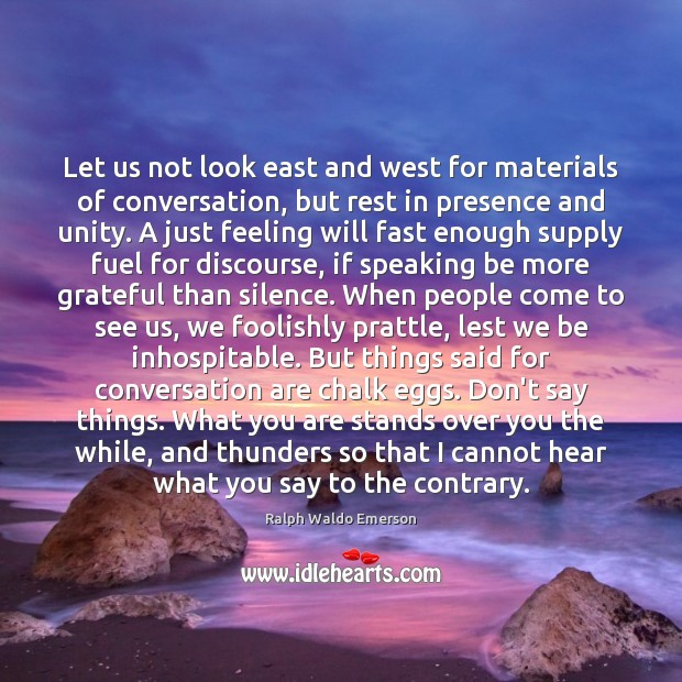 Let us not look east and west for materials of for West materials things