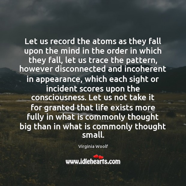 Let us record the atoms as they fall upon the mind in Image