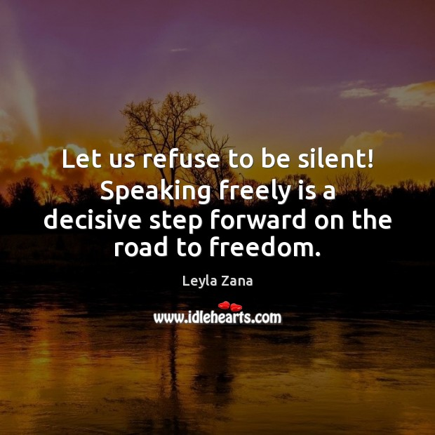 Let us refuse to be silent! Speaking freely is a decisive step Image