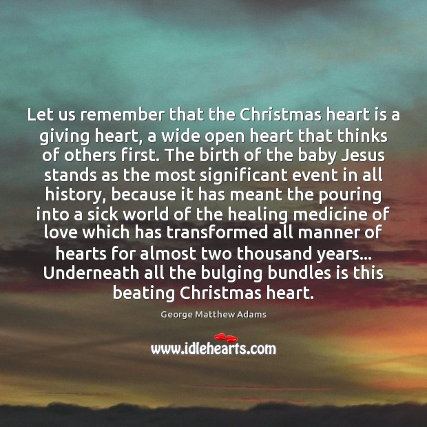 Image, Let us remember that the Christmas heart is a giving heart, a